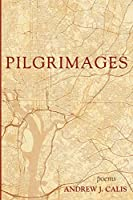 Pilgrimages: Poems