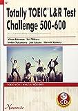 TOEIC(R)テスト:チャレンジ500ー600―CD付