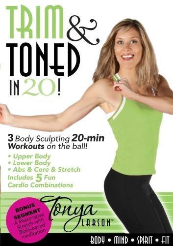 Trim & Toned in 20 with Tonya Larson by Tonya Larson
