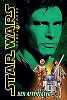 Star Wars Rebel Force 03 - Der Attentaeter