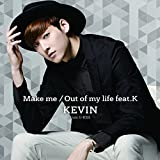 Out of my life feat.K / KEVIN(from U-KISS)