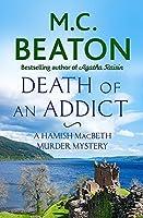 Death of an Addict (Hamish Macbeth)