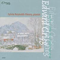 Grieg: Lyric Pieces; Sl?tter; Holberg Suite by Sylvia Reynolds Henry