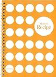マザーズレシピ(1品1頁タイプ) Mother's Recipe A5