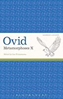 Ovid, Metamorphoses X (Latin Texts) by Ovid(2015-02-12)