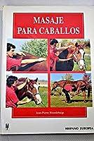 Masaje Para Caballos/ Massage For Horses