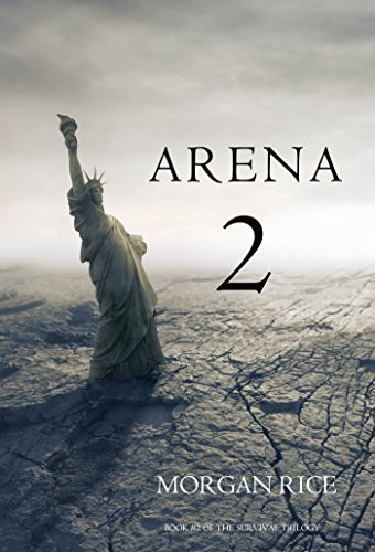 Download Arena 2 (Book #2 in the Survival Trilogy) (English Edition) B01BW4L6L4