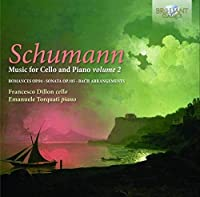 Schumann: Music for cello and piano Vol.2 by Francesco Dillon (2012-12-13)