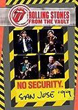 From The Vault: No Security - San Jose 1999 [DVD]