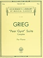 Peer Gynt Suite Complete: Piano Solo - Complete