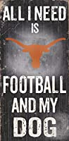 "Texas Longhorns 6 "" x 12 "" All I Need Is Football and My Dog Wood Sign"