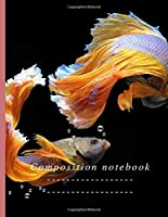 Composition Notebook: Composition Notebook: Siamese Fighting Fish Cute Wide Ruled Paper Notebook Journal | Wide Blank Lined Workbook For Teens Kids Students Girls For Home School College For Writing Notes (Composition Notebook Siamese fighting fish)
