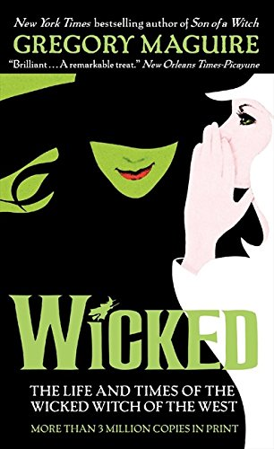 Wicked: The Life and Times of the Wicked Witch of the West (Wicked Years)の詳細を見る