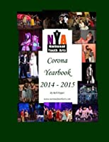 NYA Corona Yearbook 2014-2015 [並行輸入品]