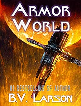 Armor World (Undying Mercenaries Series Book 11) by [Larson, B. V.]