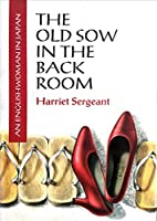 The Old Sow in the Back Room: An Englishwoman in Japan