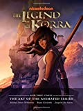 The Legend of Korra: The Art of the Animated Series Book Three: Change (The Legend of Korra Book Three)