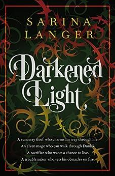 Darkened Light by [Langer, Sarina]