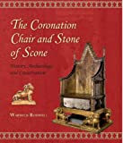 The Coronation Chair and Stone of Scone: History, Archaeology and Conservation (Westminster Abbey Occasional Papers Book 2) (English Edition)