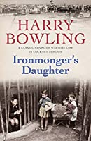 Ironmonger's Daughter: An engrossing saga of family feuds, true love and war