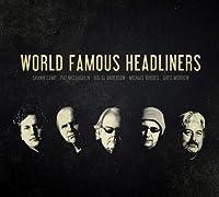 World Famous Headliners