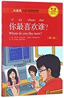 Whom Do You Like More?, Level 1: 300 Words Level (Chinese Breeze Graded Reader Series)