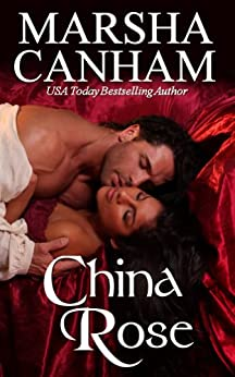 CHINA ROSE by [Canham, Marsha]