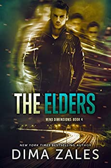 The Elders (Mind Dimensions Book 4) by [Zales, Dima, Zaires, Anna]