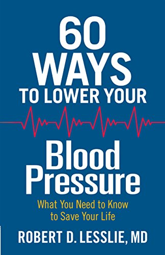 Download 60 Ways to Lower Your Blood Pressure (English Edition) B017I3FJFW