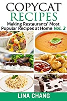 Copycat Recipes: Making Restaurants' Most Popular Recipes at Home - Black and White Edition