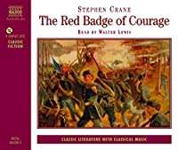 Red Badge of Courage (Classic Literature With Classical Music. Classic Fiction)