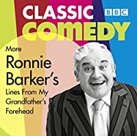 Ronnie Barker's More Lines From My Grandfather's Forehead (Classic BBC Comedy)