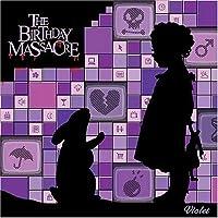 Violet by Birthday Massacre (2005-08-09)