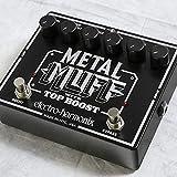 Electro Harmonix/Metal Muff with Top Boost
