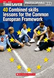 Timesaver: 40 Combined Skills Lessons for the Common European Framework
