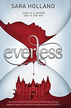 Everless: Book 1 by [Holland, Sara]