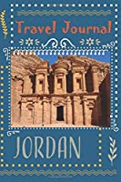 "Travel Journal - Jordan: 6"" x 9"", lined journal, travel planner, travel notebook, diary, blank book notebook, 100 pages for writing notes"