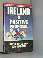 Ireland: A Positive Proposal (Penguin Books)