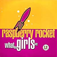 What The Girls Say - Paspberry Rocket CDS