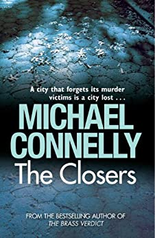 The Closers (Harry Bosch Book 11) by [Connelly, Michael]