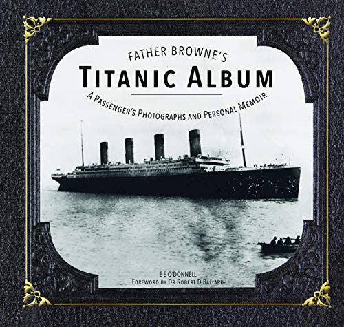 Download Father Browne's Titanic Album 1910248274