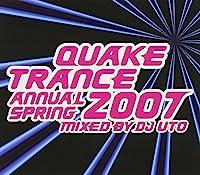 QUAKE TRANCE ANNUAL 2007 SPRING Mixed By DJ UTO