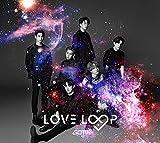 LOVE LOOP(初回生産限定盤A)