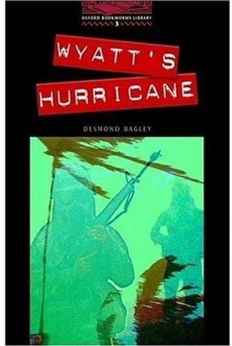 Wyatt's Hurricane: 1000 Headwords (Oxford Bookworms ELT)の詳細を見る