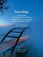 Proceedings of the Twenty-Ninth AAAI Conference on Artificial Intelligence and the Twenty-Seventh Innovative Applications of Artificial Intelligence Conference Volume Three
