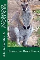 Kangaroos Down Under (Exploring Nature)