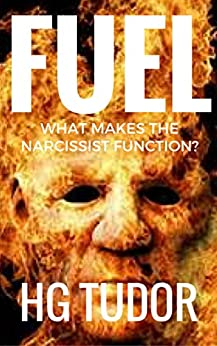 Fuel : What Makes the Narcissist Function? by [Tudor, H G]