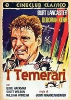 I Temerari [Italian Edition]