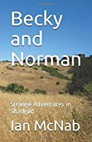 Becky and Norman: Strange Adventures in Sharlgild