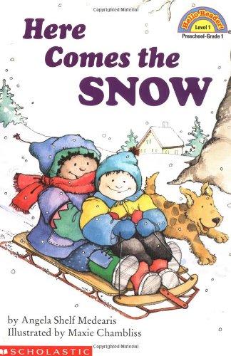 Here Comes the Snow (Hello Reader!, Level 1)の詳細を見る